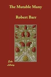 The Mutable Many by Robert Barr