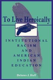 To Live Heroically by Delores J. Huff