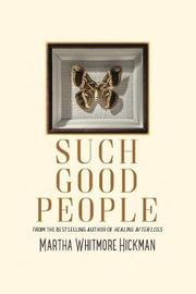 Such Good People by Martha Whitmore Hickman image