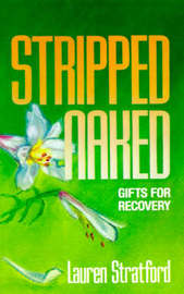 Stripped Naked by Lauren Stratford