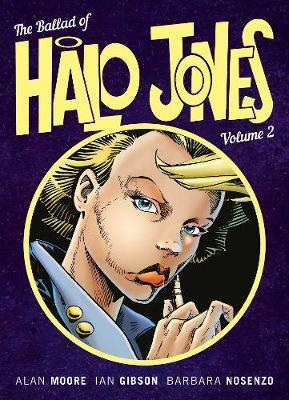 The Ballad Of Halo Jones Volume 2 by Alan Moore