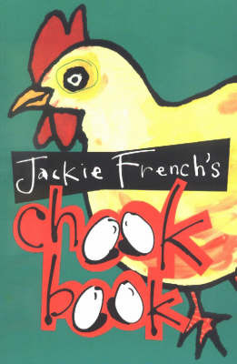 Jackie French's Chook Book by Jackie French image