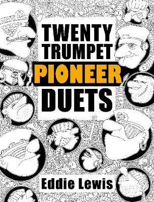 Twenty Trumpet Pioneer Duets by Eddie Lewis