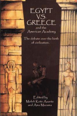 Egypt vs. Greece and the American Academy by Molefi Kete Asante image