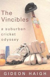 The Vincibles by Gideon Haigh