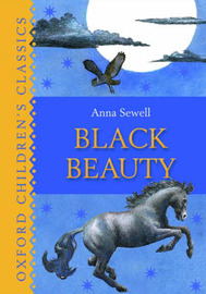 Black Beauty: Oxford Children's Classics by Anna Sewell image