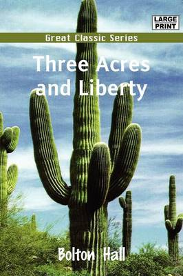 Three Acres and Liberty by Bolton Hall image