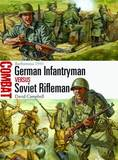 German Infantryman vs Soviet Rifleman by David Campbell