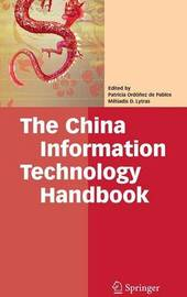The China Information Technology Handbook by Patricia Ordonez de Pablos