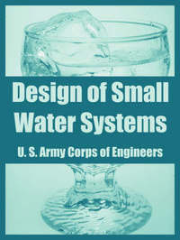 Design of Small Water Systems by U.S. Army Corps of Engineers image