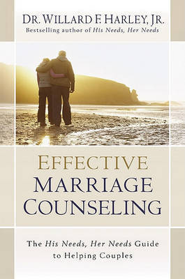 Effective Marriage Counseling by Willard F. Harley