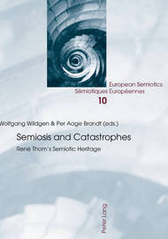 Semiosis and Catastrophes