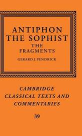 Antiphon the Sophist: The Fragments by Antiphon image