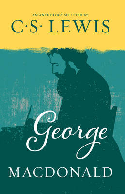 George MacDonald by C.S Lewis