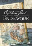 Captain Cook and the Endeavour by Mike Lefroy