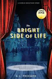 The Bright Side of Life by A L Freeman
