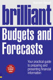 Brilliant Budgets and Forecasts by Malcolm Secrett