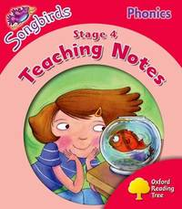 Oxford Reading Tree: Level 4: Songbirds Phonics: Teaching Notes by Thelma Page
