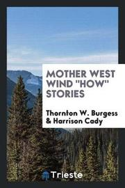 Mother West Wind How Stories by Thornton W.Burgess image