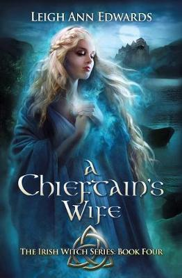 The Chieftain's Wife by Leigh Ann Edwards image