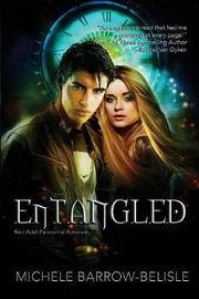 Entangled by Michele Barrow-Belisle