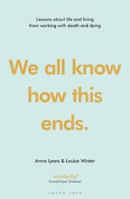 We all know how this ends by Anna Lyons