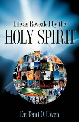 Life as Revealed by the Holy Spirit by Dr. Temi , O Uwen image