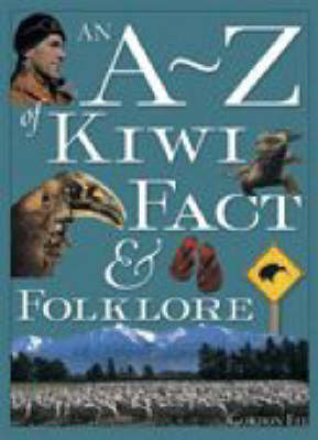 A-Z of Kiwi Fact and Folklore by Gordon Ell image