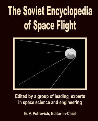 The Soviet Encyclopedia of Space Flight
