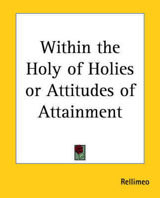 "Within the Holy of Holies or Attitudes of Attainment by ""Rellimeo"""