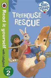 Peter Rabbit: Treehouse Rescue - Read it yourself with Ladybird
