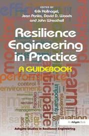 Resilience Engineering in Practice by Jean Paries