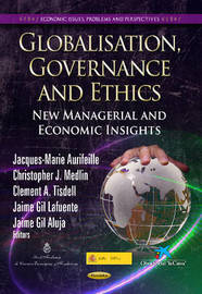 Globalisation, Governance & Ethics by Clement A. Tisdell