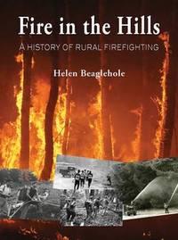 Fire in the Hills by Helen Beaglehole