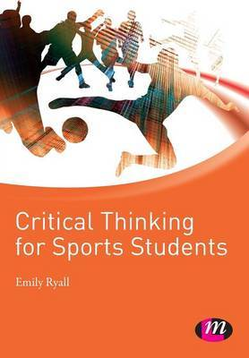 Critical Thinking for Sports Students by Emily Ryall image