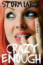 Crazy Enough by Storm Large