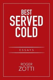 Best Served Cold by Roger Zotti
