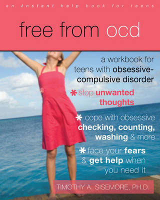 Free from Ocd by Timothy A Sisemore