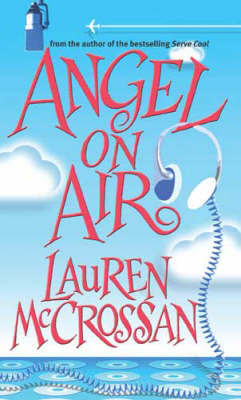 Angel on Air by Lauren McCrossan