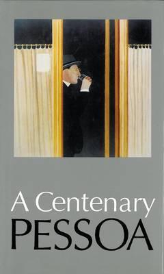 A Centenary Pessoa by Fernando Pessoa