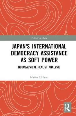 Japan's International Democracy Assistance as Soft Power by Maiko Ichihara image