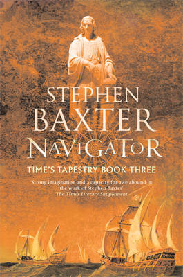 Navigator (Time's Tapestry #3) by Stephen Baxter image