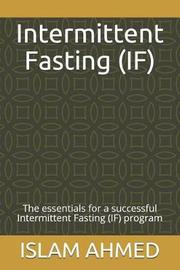 Intermittent Fasting (If) by Islam Ahmed