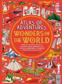 Atlas of Adventures: Wonders of the World by Ben Handicott