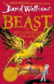 The Beast of Buckingham Palace by David Walliams