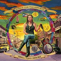 Small Town Heroes (LP) by Hurray For The Riff Raff