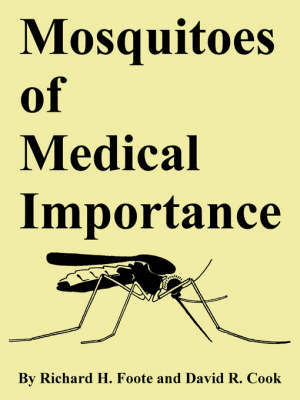 Mosquitoes of Medical Importance by Richard, H. Foote image