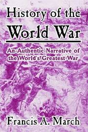 History of the World War by Francis A March image