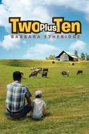 Two Plus Ten by Barbara Etheridge
