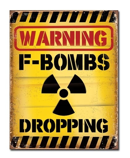 Warning F-Bombs - Retro Tin Sign